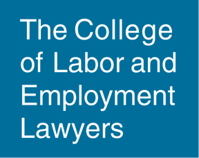 The College of Labor and Employment Lawyers